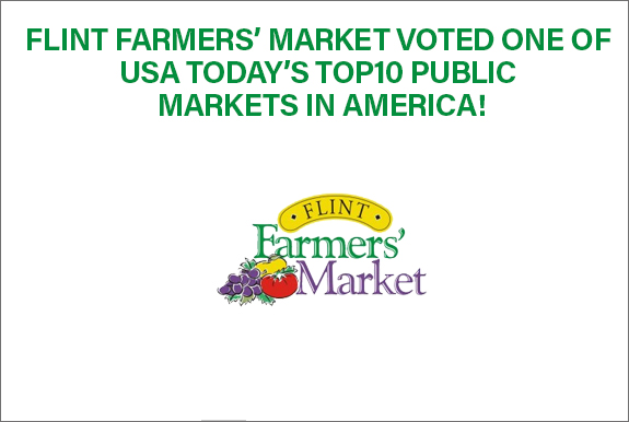 Flint Farmers' Market Voted One of USA Today's Top10 Public Markets in America!